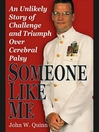 Someone Like Me (MP3): An Unlikely Story of Challenge and Triumph Over Cerebral Palsy