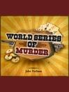 World Series of Murder (MP3)