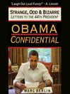 Obama Confidential (MP3): Strange, Odd & Bizarre Letters to the 44th President