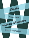 Wikileaks and the Age of Transparency (MP3)