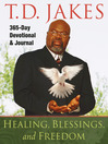 Healing, Blessings, and Freedom (eBook): 365-Day Devotional & Journal