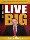 It's Your Life, Live BIG (eBook)