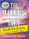 The Maker's Diet Day-by-Day Journal (eBook): The Essential Companion for Your 40 Days to Total Wellness