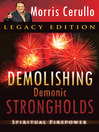 Demolishing Demonic Strongholds (eBook): Spiritual Firepower