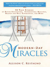 Modern-Day Miracles (eBook): 50 True Miracle Stories of Divine Encounters, Supernatural Healings, Heaven and Hell Experiences and More