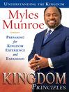 Kingdom Principles (eBook): Preparing for Kingdom Experience and Expansion