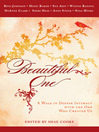 Beautiful One (eBook): A Walk in Deeper Intimacy with the One Who Created Us