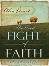 The Good Fight of Faith (eBook): Following the Example of Jesus