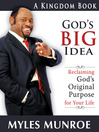 God's Big Idea (eBook): Reclaiming God's Original Purpose for Your Life