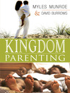 Kingdom Parenting (eBook)