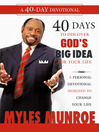 40 Days to Discovering God's Big Idea for Your Life (eBook): A Personal Devotional Designed to Change Your Life