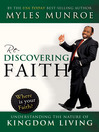 Rediscovering Faith (eBook): Understanding the Nature of Kingdom Living