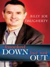 Knocked Down But Not Out (eBook)