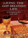 Living the God-breathed life [eBook]