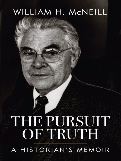 The Pursuit of Truth (eBook): A Historian's Memoir