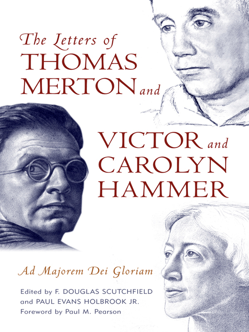 The Letters of Thomas Merton and Victor and Carolyn Hammer (eBook): Ad Majorem Dei Gloriam