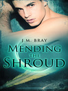 Mending The Shroud (eBook)