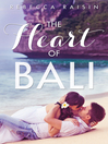 The Heart Of Bali (eBook): Novella