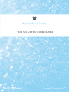 The Night Before Baby eBook
