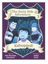 Kidnapped! (eBook): Amity Kids Adventure Series, Book 3