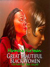 Great Beautiful Black Women (eBook)