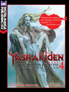 Yashakiden: The Demon Princess, Volume 4 Omnibus Edition (eBook)