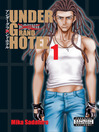 Under Grand Hotel, Volume 1 (eBook)