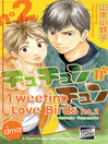 Tweeting Love Birds, Volume 2 (eBook)