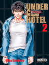 Under Grand Hotel, Volume 2 (eBook)