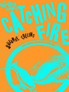 Catching Fire (Adult Edition) (eBook): The Hunger Games Series, Book 2