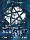 The Haunting of Alaizabel Cray (eBook)