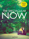 The Spectacular Now (eBook)