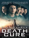 The Death Cure (eBook): The Maze Runner Trilogy, Book 3