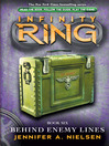 Behind Enemy Lines (eBook): Infinity Ring Series, Book 6