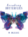 Breaking Butterflies (eBook)