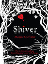 Shiver (eBook): The Wolves of Mercy Falls Trilogy, Book 1