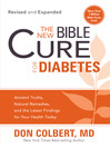 The New Bible Cure for Diabetes (eBook): Expanded editions include twice as much information!