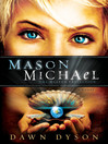 Mason Michael: The Heaven Projection (eBook): Beautiful Justice Series, Book 3