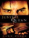 Justice Quinn (eBook): Beautiful Justice Series, Book 2