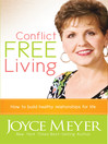 Conflict Free Living (eBook): How to Build Healthy Relationships for Life