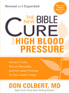 The New Bible Cure for High Blood Pressure (eBook): Ancient truths, natural remedies, and the latest findings for your health today