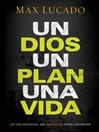 Un Dios, un plan, una vida (eBook): Un devocional de 365 días para jóvenes