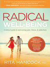 Radical Well-being (eBook): A biblical guide to overcoming pain, illness, and addictions