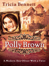 Polly Brown (eBook): A Modern-Day Oliver With a Twist