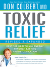 Toxic Relief (eBook): Restore health and energy through fasting and detoxification