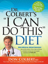I Can Do This Diet (eBook): New medical breakthroughs that use the power of your brain and body chemistry to help you lose weigh