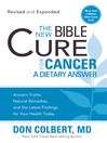 The New Bible Cure for Cancer (eBook): Ancient truths, natural remedies, and the latest findings for your health today