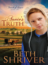 Annie's Truth (eBook): Touch of Grace Series, Book 1