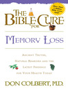 The Bible Cure for Memory Loss (eBook): Ancient truths, natural remedies and the latest findings for your health today