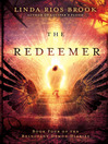 The Redeemer (eBook): The Reluctant Demon Diaries Series, Book 4